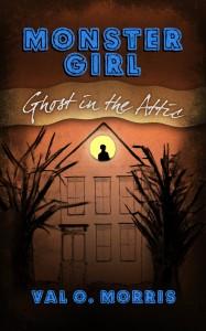 Monster Girl: Ghost in the Attic