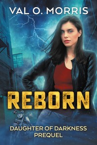 Reborn by Val O. Morris