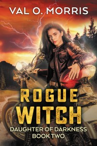Rogue Witch: Daughter of Darkness Book Two
