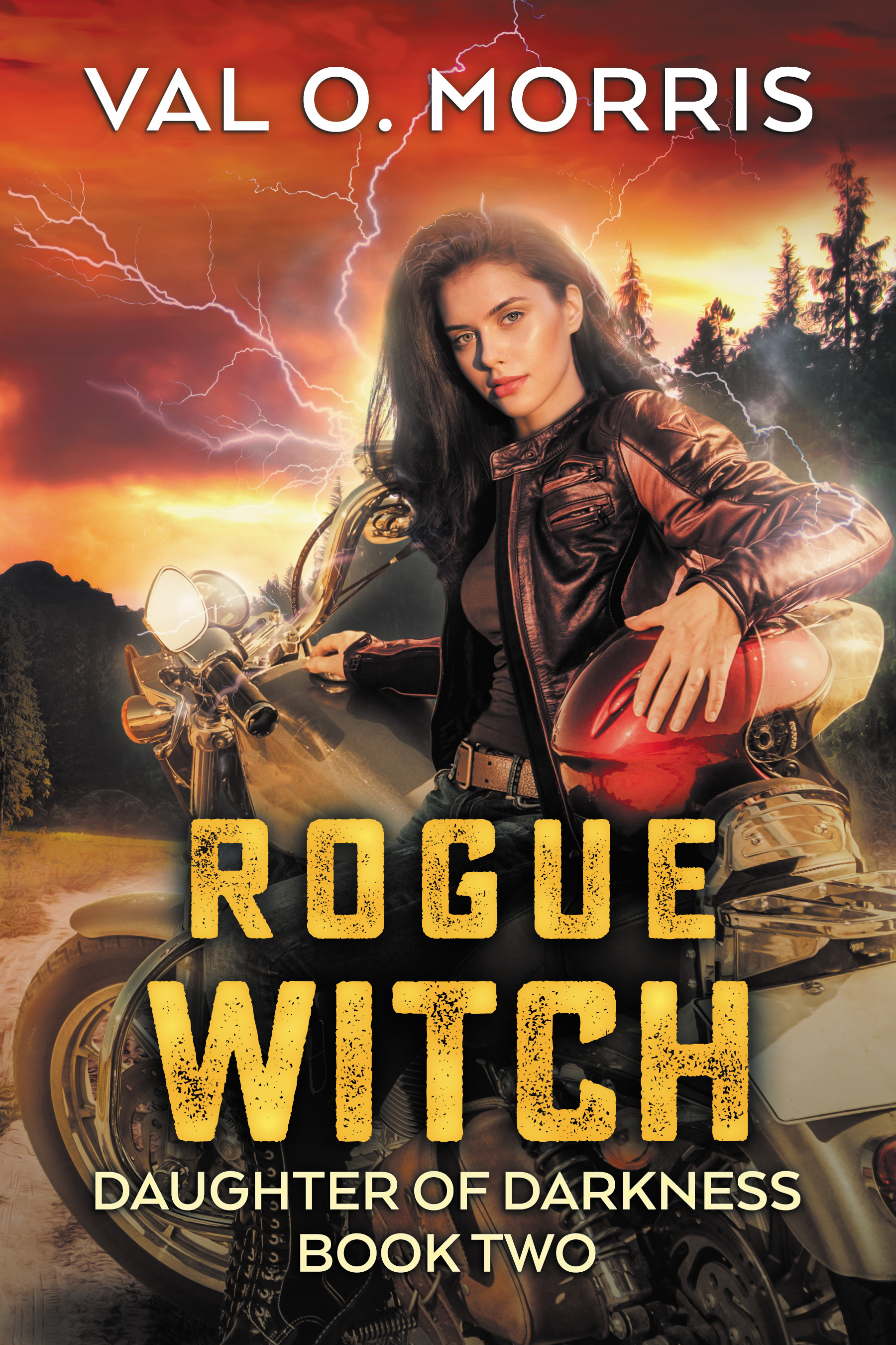 Rogue Witch: Daughter of Darkness Book Two by Val O. Morris